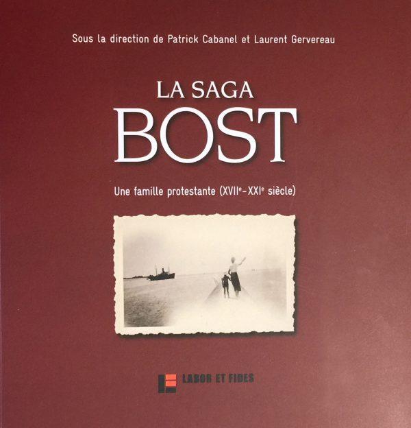 Couverture du livre La Saga Bost