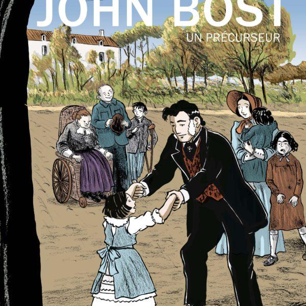Couverture de la BD John Bost, un précurseur