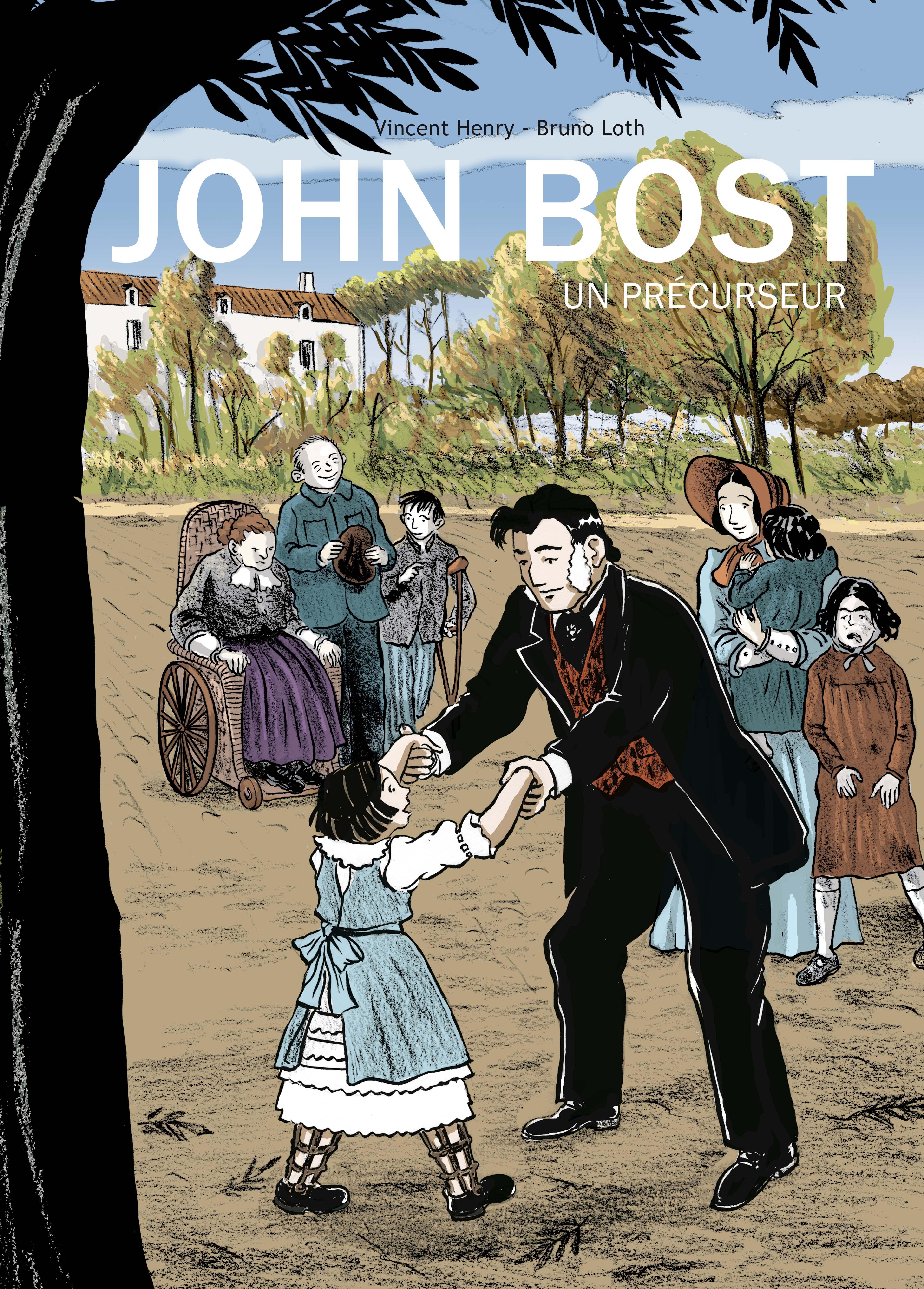 """Cover of the comic """"John Bost, a precursor"""""""